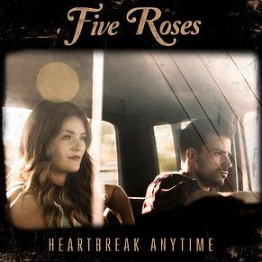 Five_Roses_Single_Heartbreak_Anytime_201