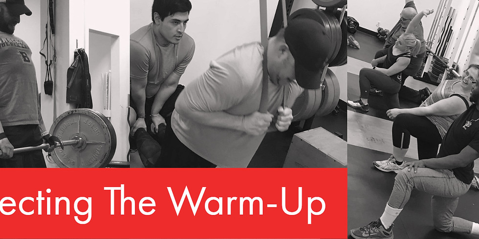 Perfecting the Warm-Up