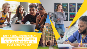 Top 3 Digital Recruitment Strategies for Colleges & Universities in the Post-Pandemic Era