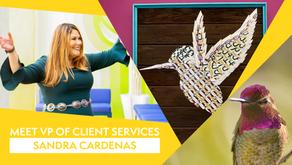 Meet VP of Client Services, Sandra Cardenas