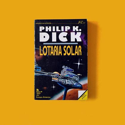 Lotaria Solar - Philip K. Dick