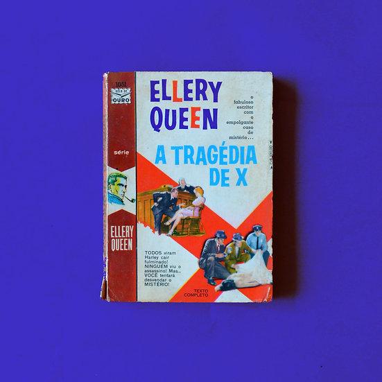 A Tragédia de X - Ellery Queen