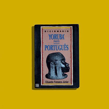Dicionário Yorubá (Nagô) - Português - Eduardo Fonseca Júnior