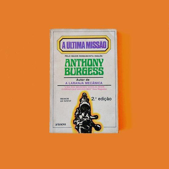 A Última Missão - Anthony Burguess