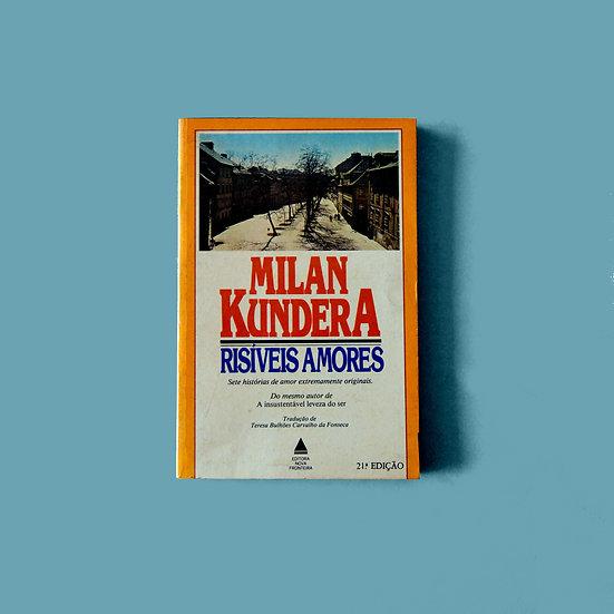 Risíveis Amores - Milan Kundera