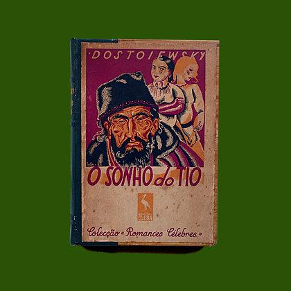 O Sonho do Tio - Dostoiésvki