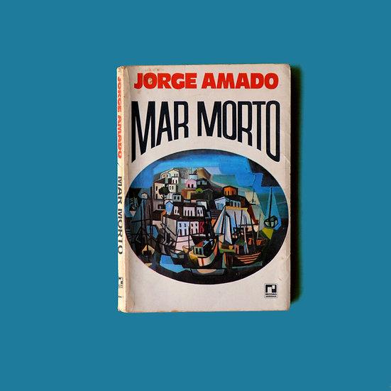 Jorge Amado - Mar Morto