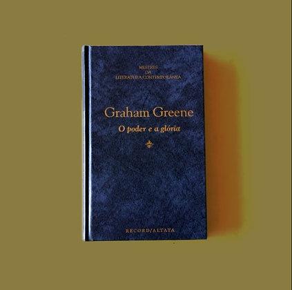 O Poder e a Glória - Graham Greene