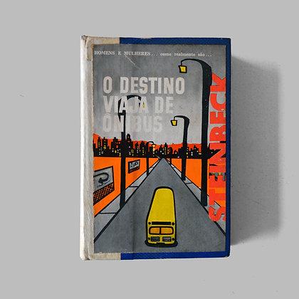 O Destino Viaja de Ônibus - John Steinbeck