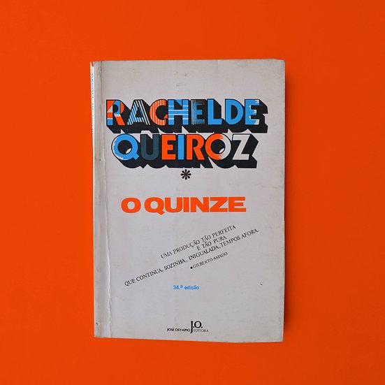 O Quinze - Rachel de Queiróz