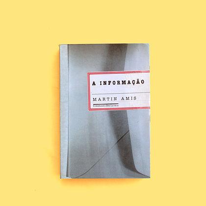 A Informação - Martin Amis