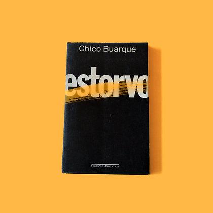 Estorvo - Chico Buarque