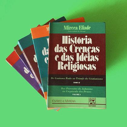 História das Crenças e das Idéias Religiosas (5 volumes) - Mircea Eliade