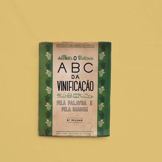 O ABC da Vinificação - Instituto do Vinho do Porto