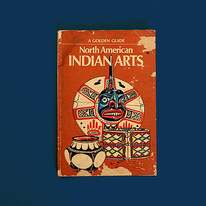 North American Indian Arts - Andrew Hunter Whiterford