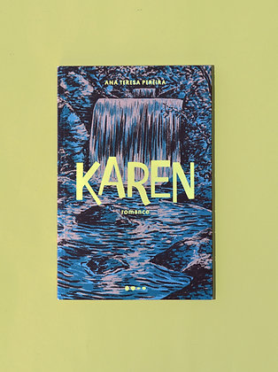 Karen - Ana Teresa Pereira