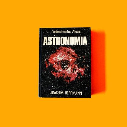 Conhecimentos Atuais - Astronomia - Joachim Herrmann