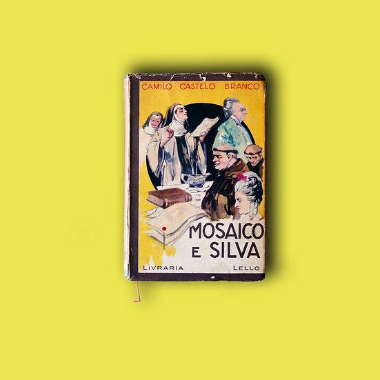 Mosaico e Silva - Camilo Castelo Branco