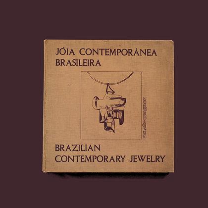 Jóia Contemporânea Brasileira - Renato Wagner (frete incluso)