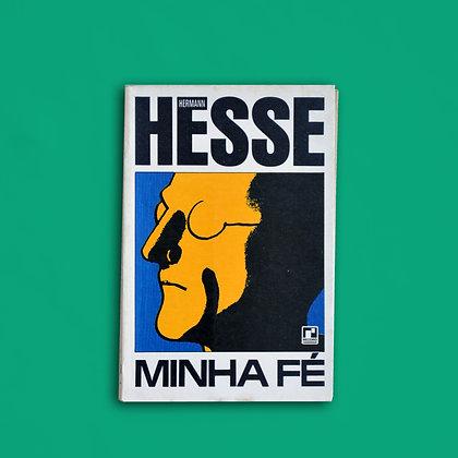 Minha Fé - Hermann Hesse
