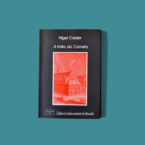 A Volta do Cometa - Nigel Calder