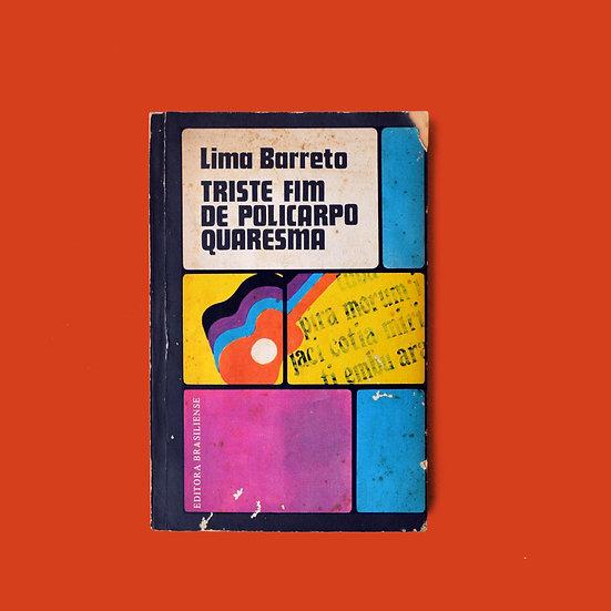 Triste Fim de Policarpo Quaresma - Lima Barreto