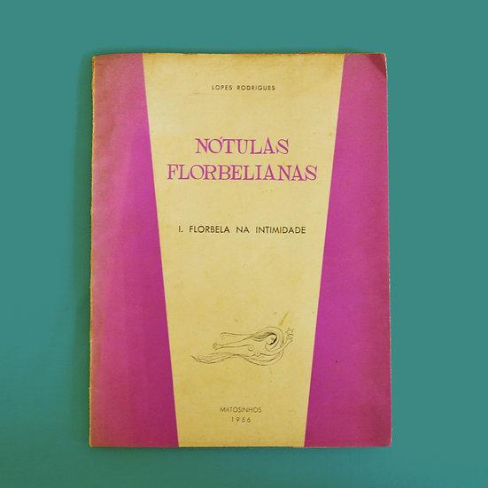Nótulas Florbelianas - Lopes Rodrigues