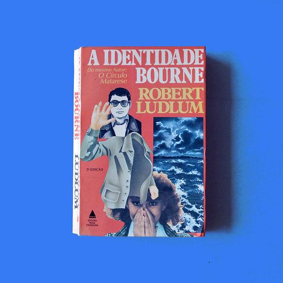 A Identidade Bourne - Robert Ludlum