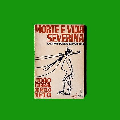 Morte e Vida Severina e outros Poemas em Voz Alta - João Cabral de Melo Neto