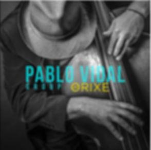 Pablo Vidal Group - ORIXE portada.jpg