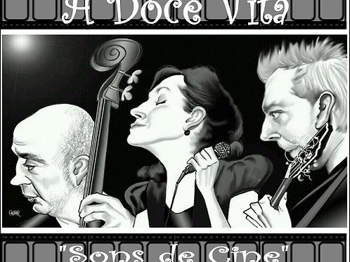 "A DOCE VITA ""Sons de Cine"""
