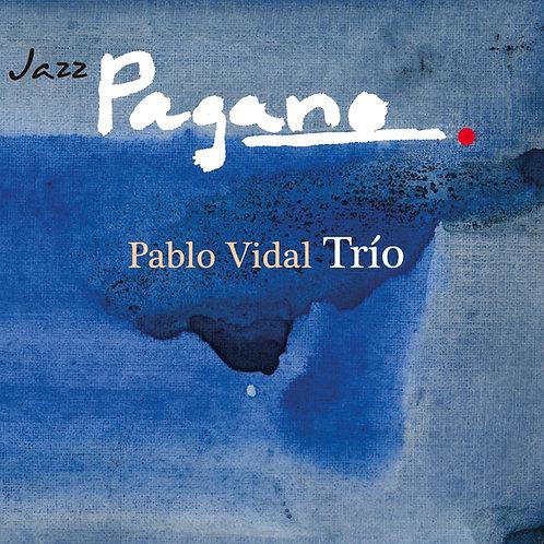 JAZZ PAGANO Pablo Vidal Trío