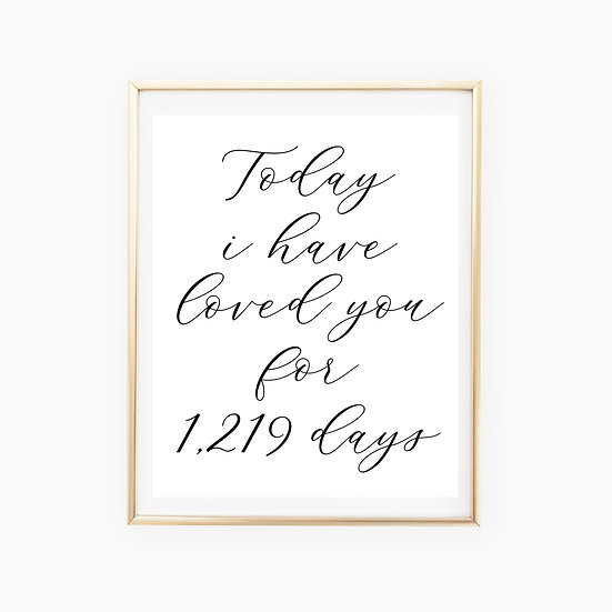 """Loved You For"" Wedding Day Art Print"