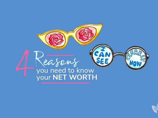 4 reasons you need to know you net worth