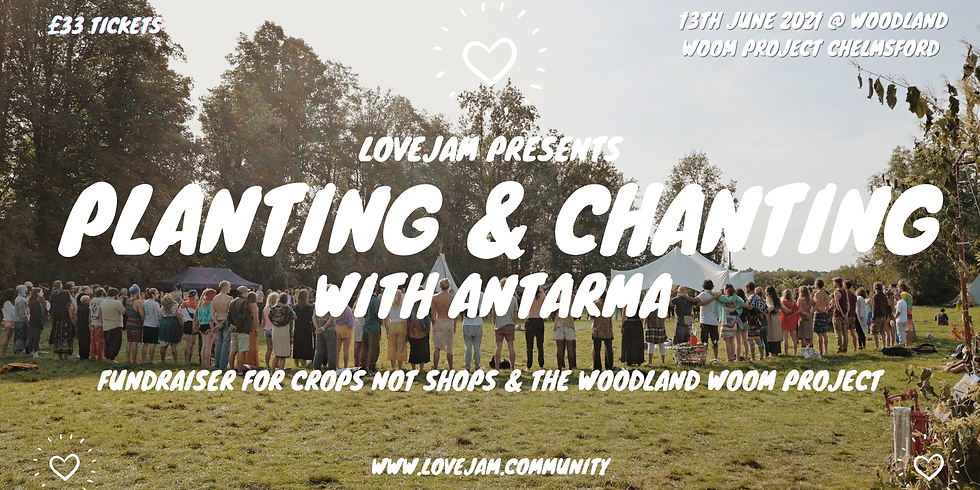 Planting & Chanting with Antarma 13th June 2021