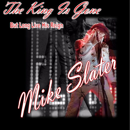 The King IS Gone But Long Live His Reign CD