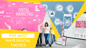 Five Digital Tactics That Should Be Part Of Your Marketing