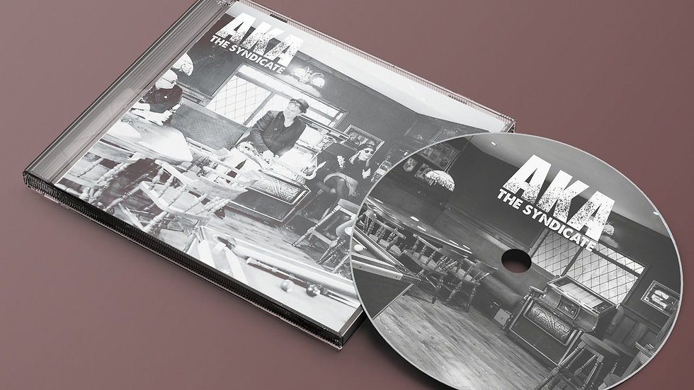 PREORDER: AKA The Syndicate - CD Album (est. arrival late summer 2021)