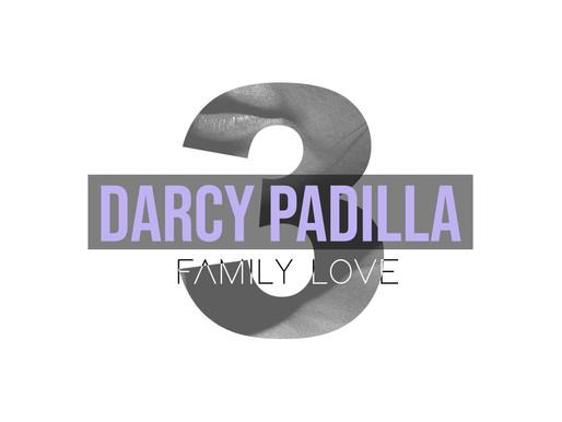 Seven Days Seven Voices - Family Love, Darcy Padilla