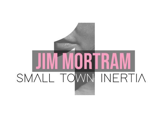 Seven Days Seven Voices - Small Town Inertia, J A Mortram