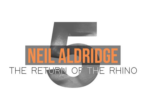 Seven Days Seven Voices - The Return of The Rhino, Neil Aldridge