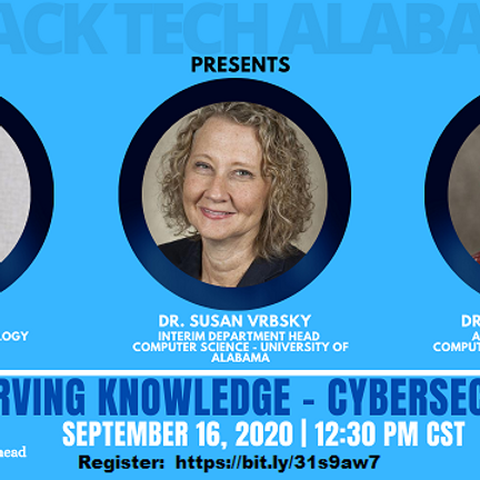 Black Tech Alabama Presents: Serving Knowledge - CyberSecurity