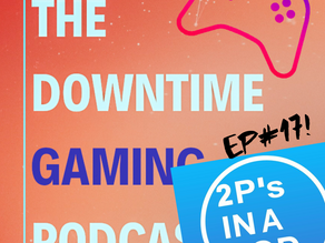 Ep#17 - 11/11/20 - GUESTS! 2 P's in a Pod join us to chat Positivity, Lockdown, Games, and MORE!