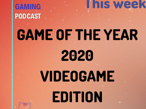 Special #01 - GAME OF THE YEAR 2020 - VIDEOGAME EDITION