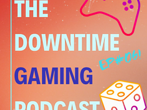 Ep#06 - 26/08/2020 - UK Games Expo SPECIAL! All the games we played at Virtually Expo