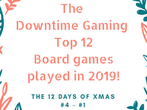 Top 12 Boardgames Played in 2019 - #4 to #1
