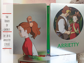 The Order of Ghiblis - #01 Arrietty