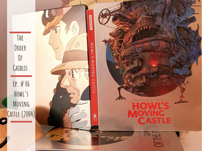 The Order of Ghiblis #06 - Howl's Moving Castle