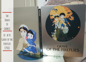 The Order of Ghiblis #05 - Grave of the Fireflies