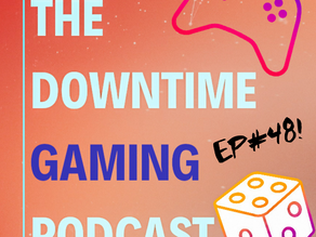 Ep#48 - 16/06/21 - Head to our YouTube for full E3 coverage!